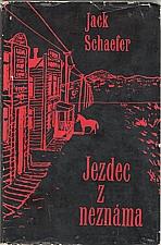 Schaefer: Jezdec z neznáma, 1965