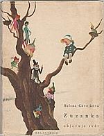Chvojková: Zuzanka objevuje svět, 1944