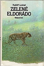 Luskač: Zelené eldorádo, 1989