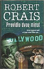 Crais: Pravidlo dvou minut, 2008