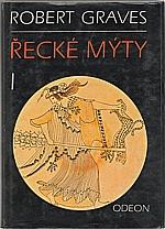 Graves: Řecké mýty. I-II, 1982