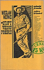 Wernic: Stopy vedou prérií, 1972