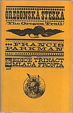 Parkman: Oregonská stezka, 1968