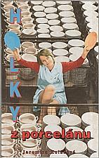 Kolárová: Holky z porcelánu, 1995