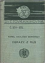 Havlíček Borovský: Obrazy z Rus, 1904
