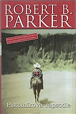 Parker: Pistolníkova rapsodie, 2002