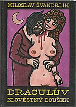 Švandrlík: Draculův zlověstný doušek, 1997