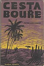 Abrahams: Cesta bouře, 1956
