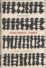Čapek: Sloupkový ambit, 1957