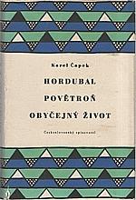 Čapek: Hordubal ; Povětroň ; Obyčejný život, 1956