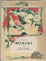 Morávek: Bez masky aneb Tři od divadla a ostatní kolem nich, 1940