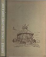 Kokeš: Zajíc, jeho život, chov a lov ; Divoký králík, jeho život a lov ; Kokešová, Marie: Kuchyňská úprava zaječí a králičí zvěřiny, 1948