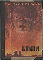 Ossendowski: Lenin. Díl I-II, 1930