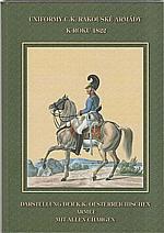 : Uniformy c.k. rakouské armády k roku 1822, 2005