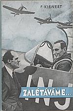 Kienert: Zalétáváme ..., 1944