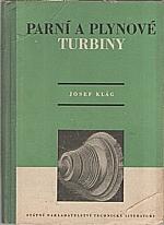 Klág: Parní a plynové turbiny, 1955