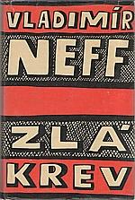 Neff: Zlá krev, 1960