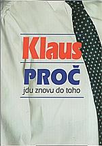 Klaus: Proč jdu znovu do toho, 2002
