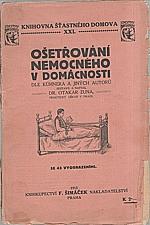 Zuna: Ošetřování nemocného v domácnosti, 1913