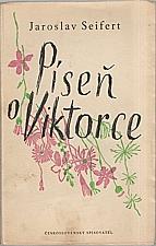Seifert: Píseň o Viktorce, 1950