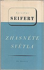 Seifert: Zhasněte světla, 1939