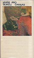Šrut: Verše pro tajnou chvilku, 1968