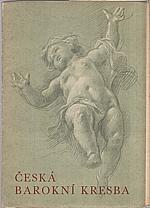 Loriš: Česká barokní kresba, 1947