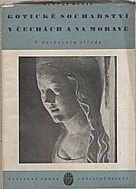 Kutal: Gotické sochařství v Čechách a na Moravě, 1940