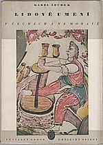 Šourek: Lidové umění v Čechách a na Moravě, 1942