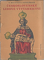 Melniková-Papoušková: Československé lidové výtvarnictví, 1948