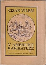 : Císař Vilém v americké karikatuře, 1919