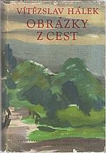 Hálek: Obrázky z cest, 1958