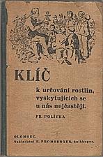 Polívka: Klíč k určování rostlin, vyskytujících se u nás nejčastěji, 1938