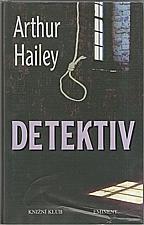 Hailey: Detektiv, 1998