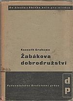 Grahame: Žabákova dobrodružství, 1945