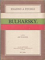 Wagner: Bulharsky snadno a rychle, 1913