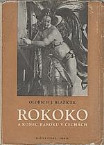 Blažíček: Rokoko a konec baroku v Čechách, 1948