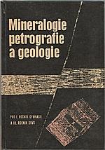 : Mineralogie, petrografie a geologie pro I. ročník gymnasií a III. ročník SVVŠ, 1970