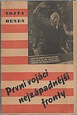 Beneš: První vojáci nejzápadnější fronty, 1946