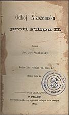 Stankovský: Odboj Nizozemska proti Filipu II., 1872