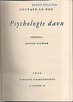 Le Bon: Psychologie davu, 1946