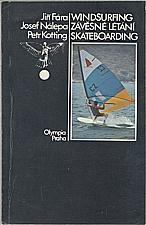 Fára: Windsurfing.  Závěsné létání.  Skateboarding, 1983