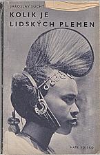 Suchý: Kolik je lidských plemen?, 1957