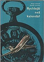 Skalník: Rychlejší než kalendář, 1969