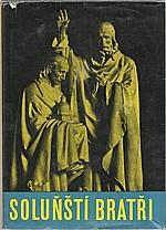 : Soluňští bratři, 1962
