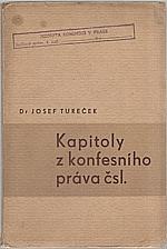 Tureček: Kapitoly z konfesního práva čsl., 1936