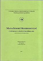 Hrůzová: Manažerské rozhodování : cvičebnice s řešenými příklady, 2001