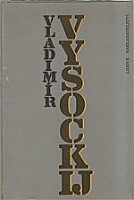 Vysockij: Vladimír Vysockij, 1988