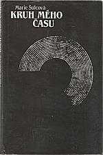 Šulcová: Kruh mého času, 1989