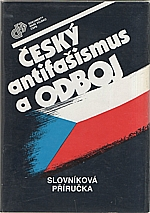 Kroupa: Český antifašismus a odboj, 1988